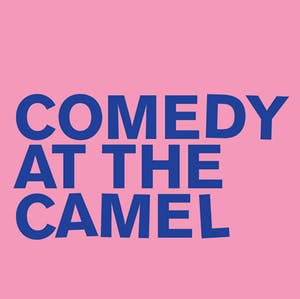 Comedy at The Camel