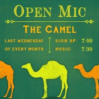 The Camel's Open Mic Night! Hosted by Jacob Ritter