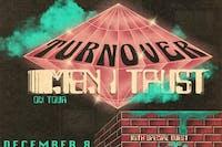 Turnover & Men I Trust
