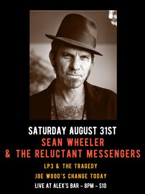 Sean Wheeler & The Reluctant Messengers