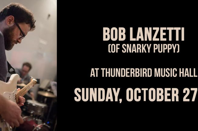 Bob Lanzetti w/ Big Blitz