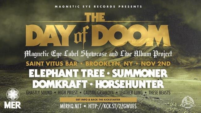 Day of Doom featuring Elephant Tree, Summoner, DomKraft, HorseHunter + More