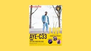 AYE-C33, Charliewayy, JenniB w/DJ Eternity