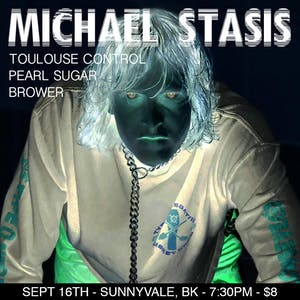 Michael Stasis, Brower , Toulouse Control & Pearl Sugar