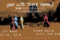 Off With Their Heads, Slingshot Dakota, Paper Dolls, Civil War Rust