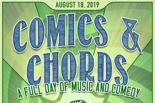 Comics & Chords - A Full Day of Music and Comedy