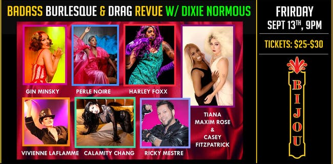 Badass Burlesque and Drag w/ Dirty Dixie Normous