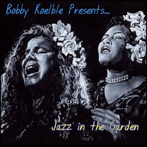 Bobby Koelble Presents Jazz in the Garden