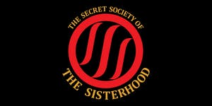 The Secret Society of The Sisterhood