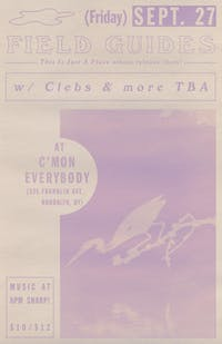 Field Guides *This Is Just A Place* record release show with Clebs and more