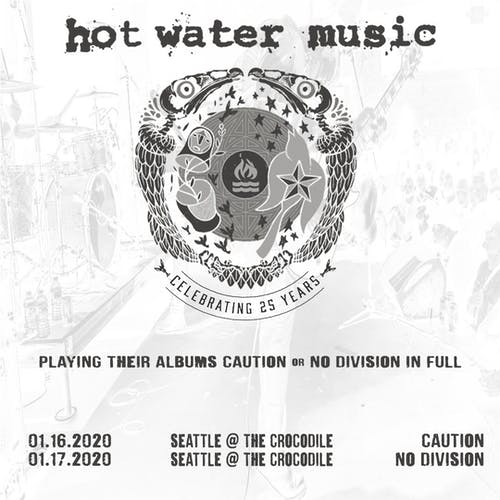 "Hot Water Music - 25th Anniversary: Performing ""Caution"" In Full"
