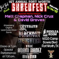 1st Annual Fort Worth SHREDFest w/ Adam Nañez Band, 3Eighty3 & more!