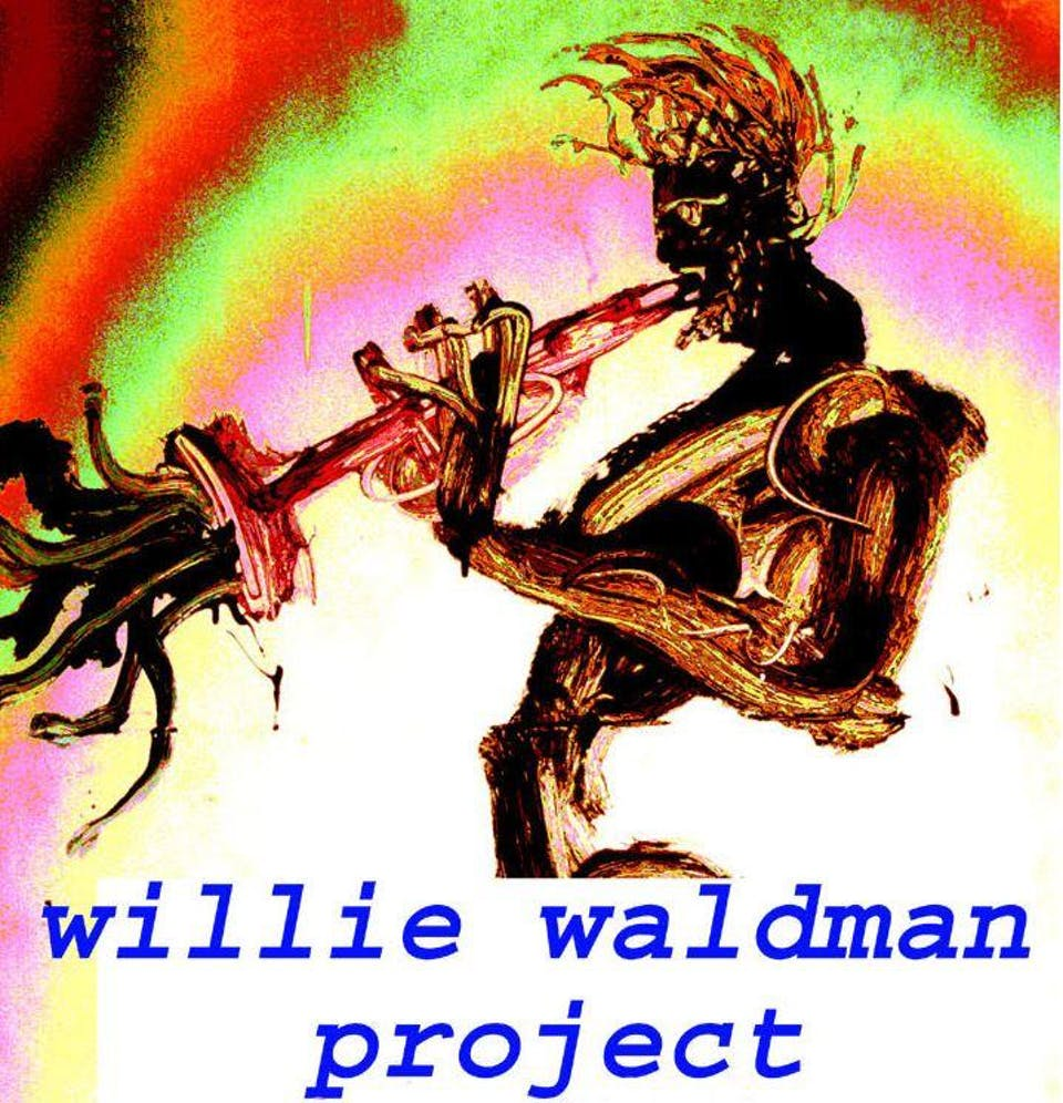 The Willie Waldman Project with Third Thursday and Ideal