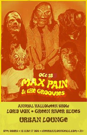 Max Pain & The Groovies Halloween Show