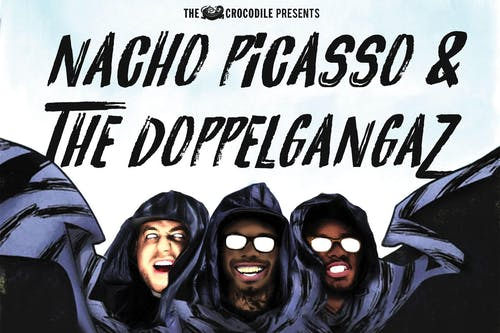 Nacho Picasso / The Doppelgangaz @ Clock-Out Lounge