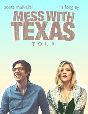 Scott Mulvahill and Liz Longley - Mess With Texas Tour