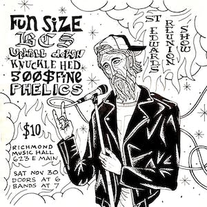 St Edwards Reunion Show w/ Fun Size, BCS, Uphill Down, and Knuckle Hed
