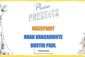 Noizepaint, Noah Bracamonte, Dustin Paul