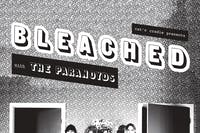 BLEACHED / The Paranoyds