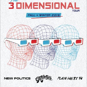 New Politics, The Mowgli's & Plain White T's - The 3 Dimensional Tour