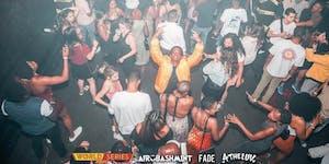WORLD SERIES - Afrobeats, Dancehall, Latin, RNB (1 Night|3 Rooms|3 Parties)