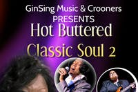 Hot Buttered Classic Soul with Ginger, Yolande and Jesse Larson (The Voice)