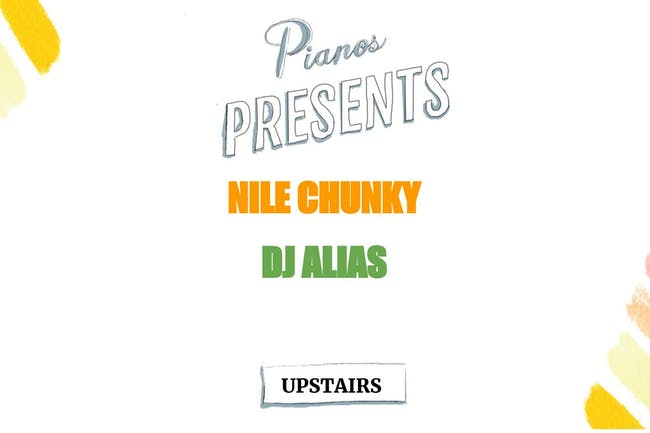 Nile Chunky, DJ Alias ($8 AFTER 10PM)