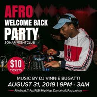 AFRO Welcome Back Party Saturday August 31st - Doors 9pm!