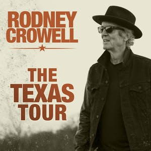 RODNEY CROWELL 'The Texas Tour'