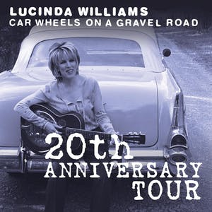 LUCINDA WILLIAMS and her band BUICK 6 **POSTPONED**