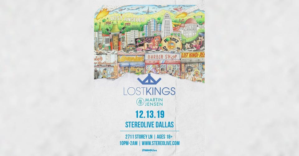Lost Kings: Lost Angeles Tour - Stereo Live Dallas