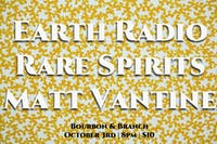 Earth Radio / Rare Spirits / Matt Vantine