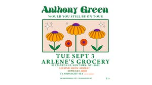 An Evening With Anthony Green [SECOND SHOW ADDED - 12 MIDNIGHT SET]
