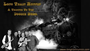 Long Train Runnin' - A Tribute to The Doobie Brothers