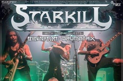 Starkill / Seven Days Lost / The Panoramic / Drumatrix