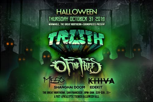 Wormhole x Soundpieces x The Great Northern pres: Halloween w/ TRUTH + more
