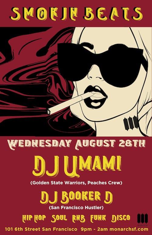 Smokin Beats with DJ Umami + DJ Booker D
