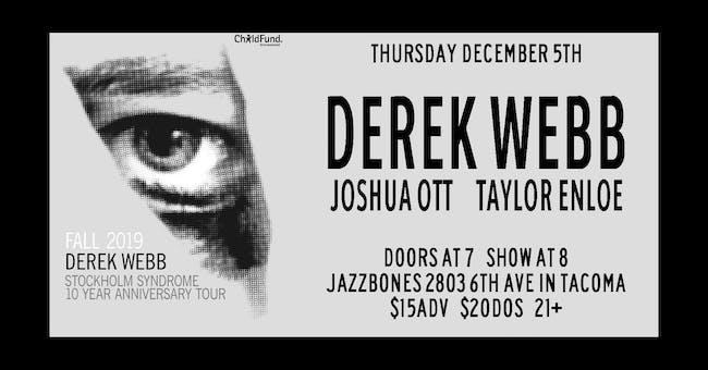 Derek Webb//Joshua Ott//Taylor Enloe