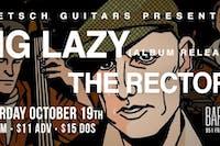 Big Lazy / The Rectors