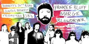 Barrett's Birthday Juntos Benefit with Yankee Bluff & Friends!