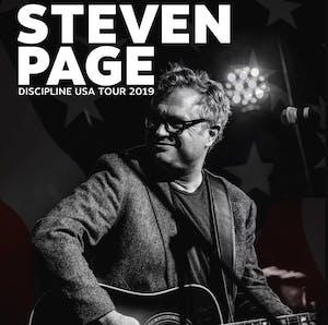 STEVEN PAGE - Discipline USA Tour 2019 with Dean Friedman