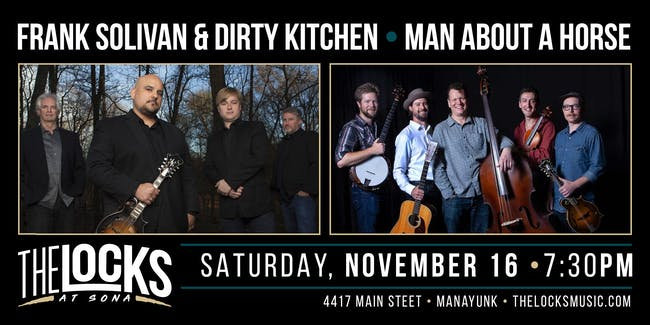 Frank Solivan & Dirty Kitchen and Man About a Horse Co-Bill