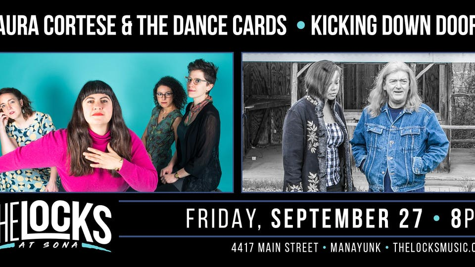 Laura Cortese & the Dance Cards / Kicking Down Doors Co - Bill