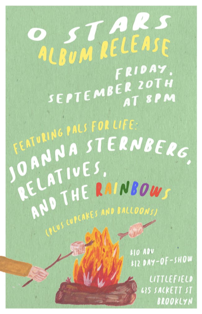 0 Stars (Album Release) w/ Joanna Sternberg, Relatives, TheRainbows