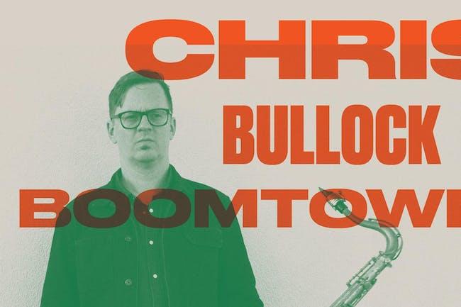 Chris Bullock Boomtown