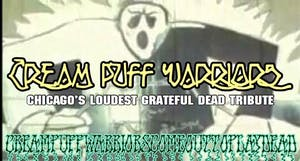 Cream Puff Warriors (A Tribute To Grateful Dead)