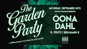 The Garden Party with Öona Dahl // R. Fentz // Benjamin K