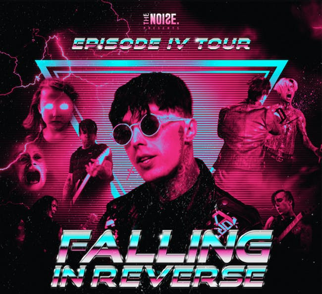 **CANCELED* The Noise Presents Falling In Reverse