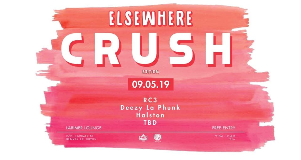Colorado Crush Party ft. RC3 / Deezy Ie Phunk / Halston - FREE!