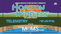 Horizon Wireless (Colorado debut) w/ Telemetry // Ninja Phil + More TBA!